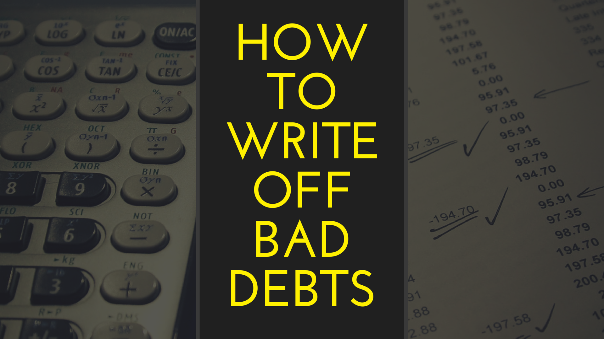 bad debt write off Writing off your business's bad debt is not to be taken lightly learn just how negatively it affects your cash flow and how to avoid it.