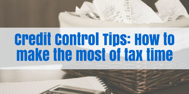 Credit Control Tips: How to make the most of tax time