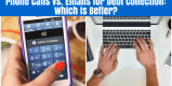Phone Calls vs. Emails for Debt Collection: Which is Better?