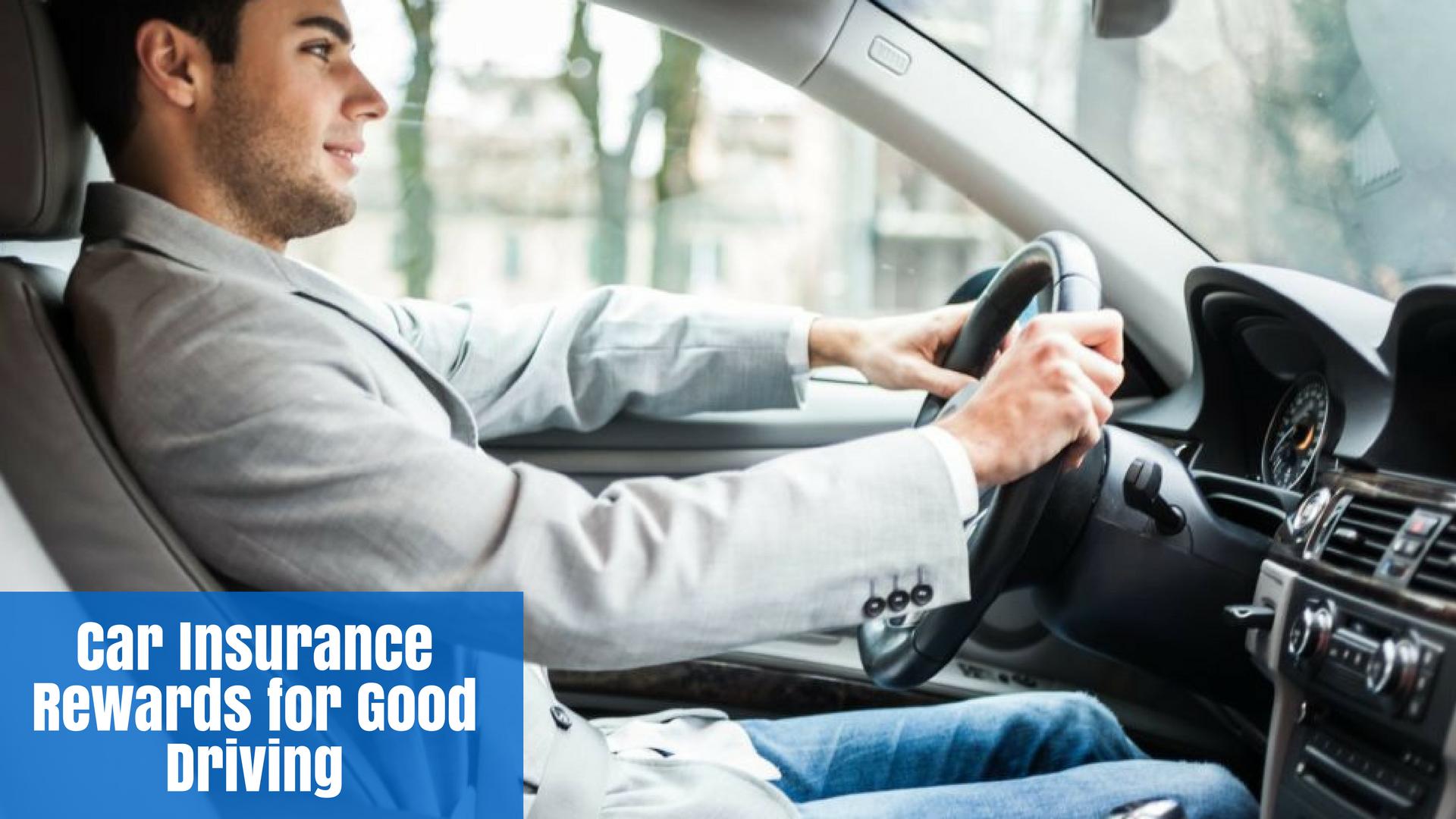 Car Insurance Rewards for Good Driving
